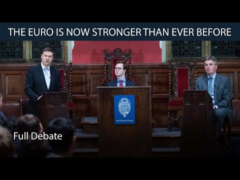 The Euro is Now Stronger Than Ever Before | Head to Head Debate | Oxford Union
