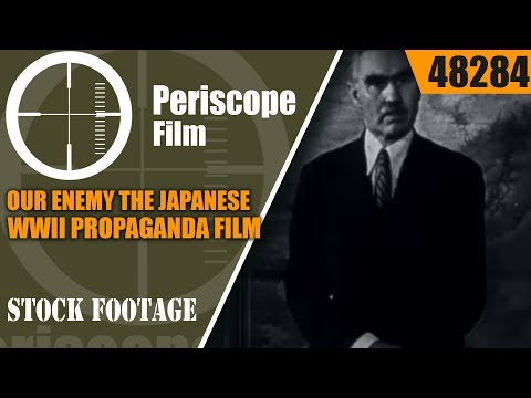 OUR ENEMY THE JAPANESE (FILM 2)  WWII PROPAGANDA FILM W/ JOSEPH GREW 48284
