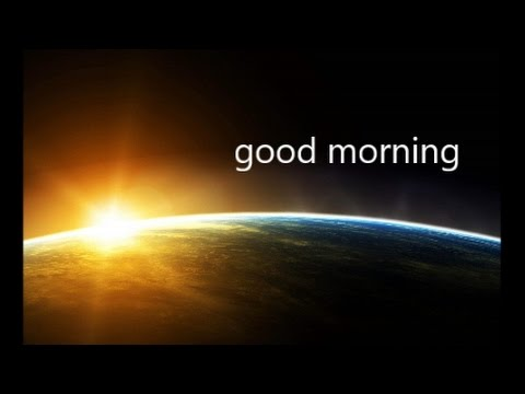 Life Quote For A Good Morning Goodmorningpics Com Youtube