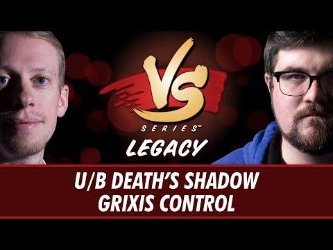 8/17/2018 - Todd Stevens VS Brad Nelson: U/B Deaths Shadow VS Grixis Control [Legacy]
