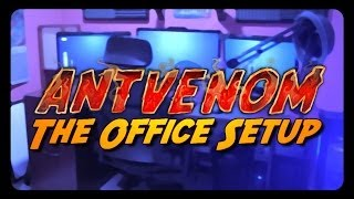 ANTVENOM: The Office / Computer Setup Video!(, 2014-02-05T19:00:00.000Z)