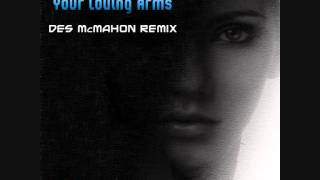 Karen Overton - Your loving arms (Des McMahon remix)