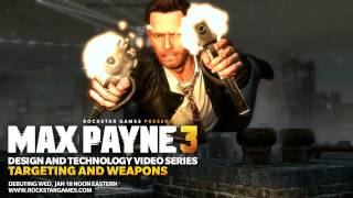 """Max Payne 3 - """"Design and Technology""""-Series (2) - Targeting and Weapons"""