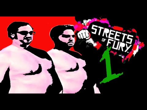 The game that makes you high - Streets of Fury EX Part 1 |