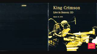 King Crimson - Cadence and Cascade - Live