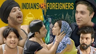 Indian Vs Foreigner 2.0 | Harsh Beniwal