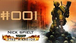 Fire Warrior  #001 - Let