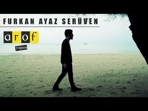 Furkan Ayaz - Serüven [Official Video - 2017]