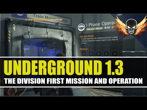 The Division Underground 1.3 - First Mission and Operation