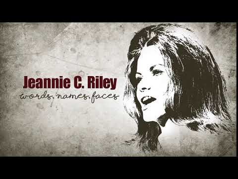 JEANNIE C. RILEY - Words, Names, Faces
