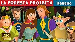 LA FORESTA PROIBITA | The Forbidden Forest Story | Storie Per Bambini | Fiabe Italiane