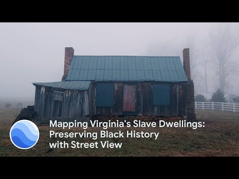 Mapping Virginia's Slave Dwellings: Preserving Black History