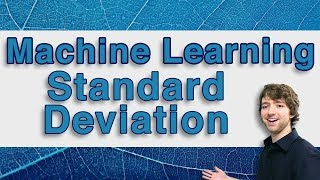 Machine Learning Tutorial 8 - Standard Deviation
