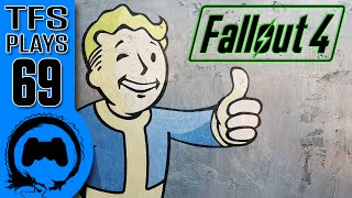 TFS Plays: Fallout 4 - 69 -