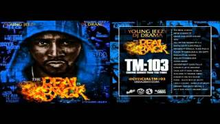 Young Jeezy - Snow Go ft. Slick Pulla (The Real is Back)
