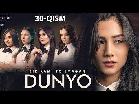 Bir kami to'lmagan dunyo (o'zbek serial) | Бир ками тўлмаган дунё (узбек сериал) 30-qism