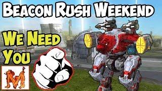 War Robots Beacon Rush Weekend - WE NEED YOU - WR Gameplay