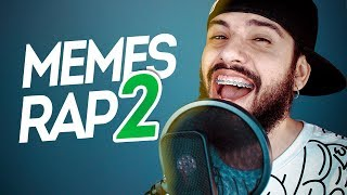 RAP WITH THE FUNNY MEMES PART. 2
