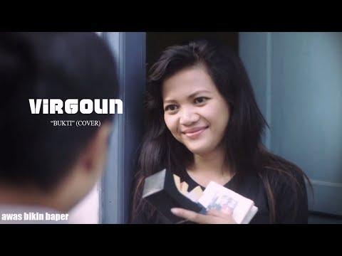 Virgoun - Bukti (Cover Video Klip bikin Baper !!!!!)