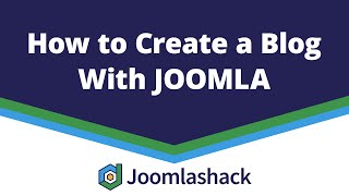 Simple tutorial about How to create a blog in joomla 3 | How to create a blog in joomla 3 Easy Guide