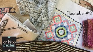 Jan Hicks Creates - Flosstube #8