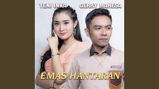 Emas Hantaran (feat. Gerry Mahesa)