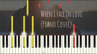 When I fall in Love (Piano Cover, Synthesia Tutorial)