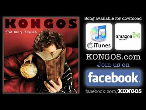 KONGOS - I'm Only Joking (clean version)