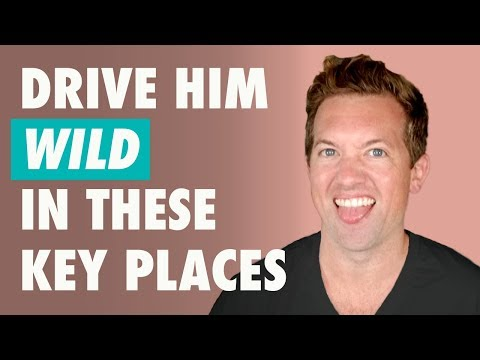 9 Places Men Like To Be Touched   Guy Turn Ons!