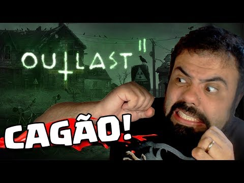 SEU CAGÃO! – OUTLAST 2