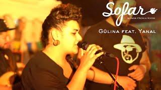 Gülina feat. Yanal - Sevgi - yoksa | Sofar Berlin