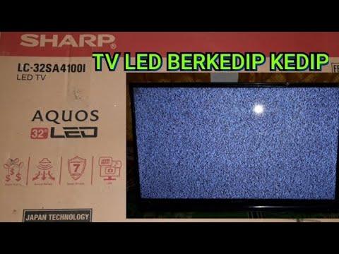 SERVICE TV    Cara Memperbaiki  TV LED SHARP NEW lampu kedip kedip thumbnail