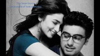 Repeat youtube video Mast Magan -  2 States (with English translations)