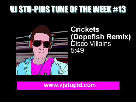Crickets (Dopefish Remix) - Disco Villains