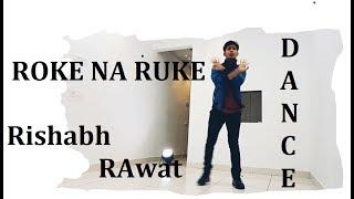 Roke na Ruke Naina || Badrinath ki Dulhania || Rishabh Rawat || Dance Choreography