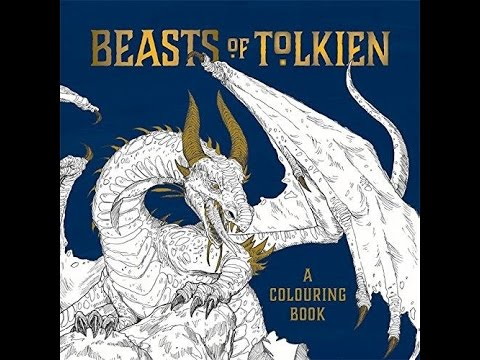 Beasts Of Tolkien A Colouring Book