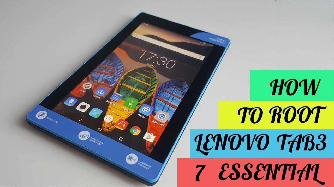 How to root and install TWRP on Lenovo Tab3 7 Essential - Tutorial