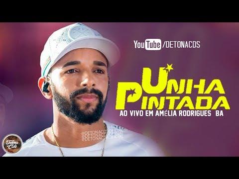 UNHA PINTADA 2019 - AO VIVO EM AMÉLIA RODRIGUES - BA - REPERTÓRIO NOVO - CD COMPLETO