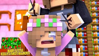 BABY LITTLE KELLYS FIRST EVER HAIRCUT! | Minecraft Little Kelly
