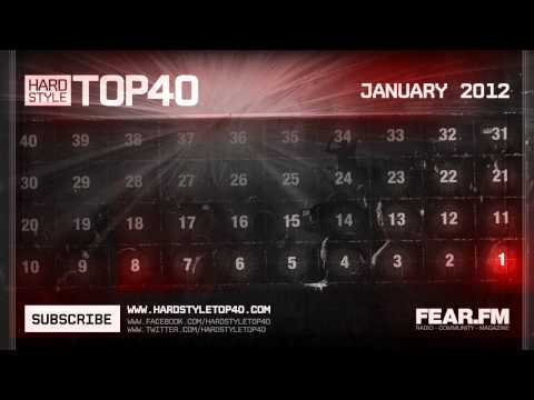 Hardstyle Top40 - January 2012 (Official Video)