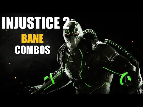 Bane Combo Video - Injustice 2 - (Tournament Mode)