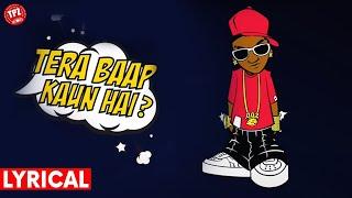 Tu Janta Nahi Tera Baap  Kaun hai | Rapper Swaggar | Tpz Records | Lyrical Video