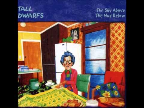 Tall Dwarfs - Baby It's Over