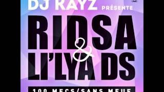 Dj Kayz présente Ridsa & Li'lya DS 100 mecs / Sans meuf (AUDIO)