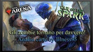 Gli zombie tornano per davvero! Analisi carte War of The Spark di Magic: The Gathering by Illness95