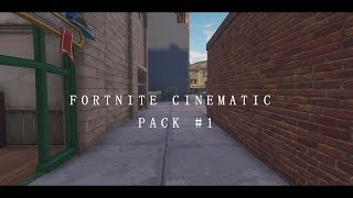 Fortnite Cinematic Pack (Link in Desc.)