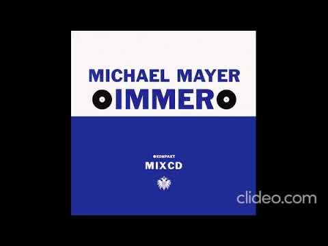 Michael Mayer - Immer