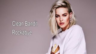 "Rockabye - Clean Bandit ft. Sean Paul & Anne-Marie (Lyrics) By ""Lyrics Hub"""