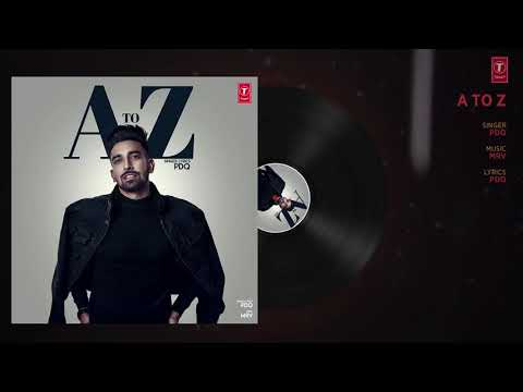 Latest punjabi songs 2018. A to Z:PDQ(Full song)MRV