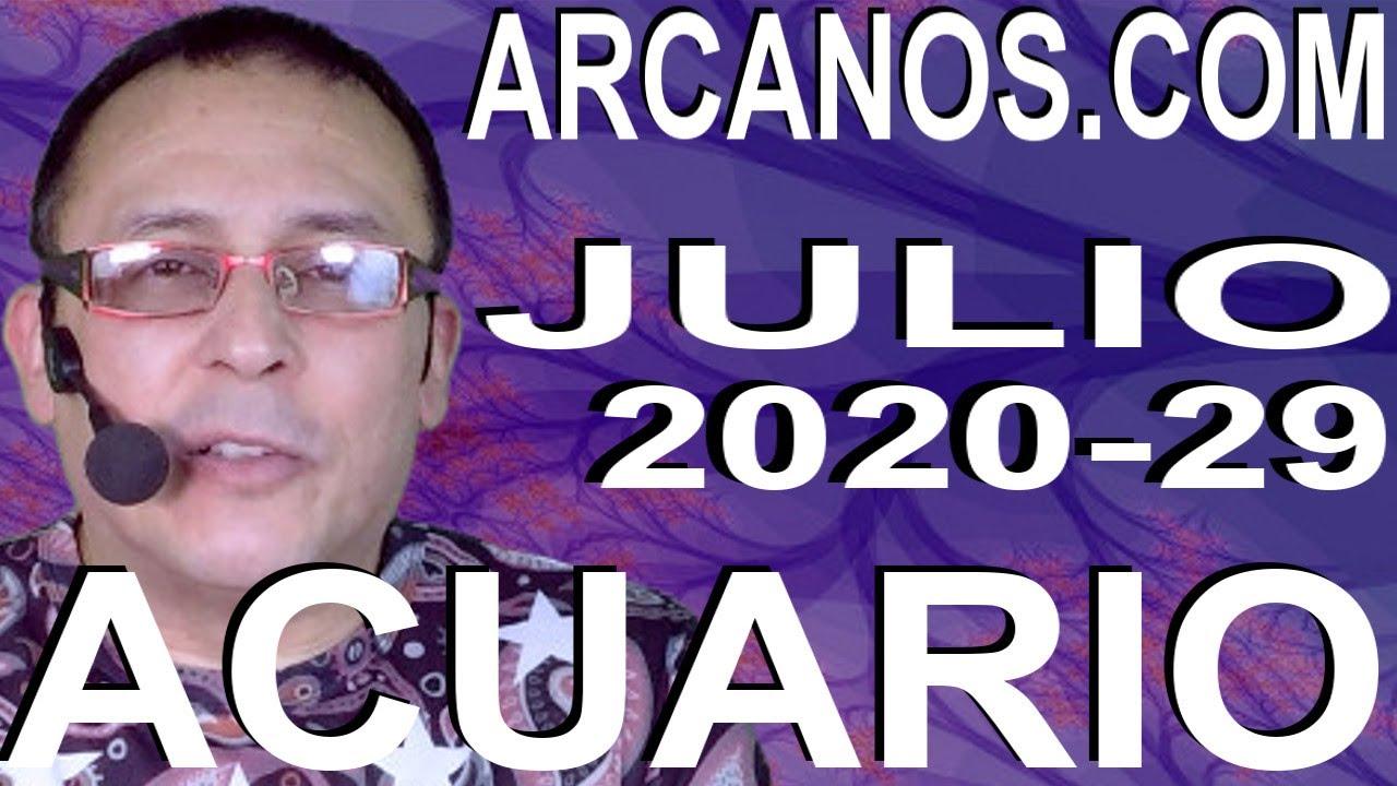 ACUARIO JULIO 2020 ARCANOS.COM - Horóscopo 12 al 18 de julio de 2020 - Semana 29